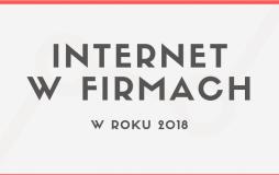 Internet w firmach 2018